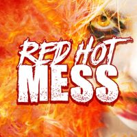 Red Hot Mess- 120 ML